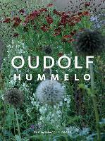 Hummelo: A Journey Through a Plantsman's Life (Hardback)