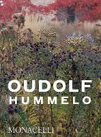 Hummelo: A Journey Through a Plantsman's Life (Paperback)