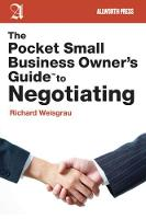 The Pocket Small Business Owner's Guide to Negotiating - Pocket Small Business Owner's Guides (Paperback)