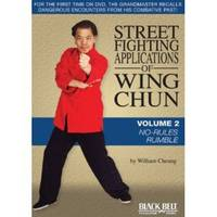 Street Fighting Applications of Wing Chun: Volume 2: No-Rules Rumble (DVD video)