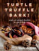 Turtle, Truffle, Bark
