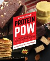 Protein Pow: Quick and Easy Protein Powder Recipes (Paperback)