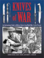 Knives of War: An International Guide to Military Knives from World War I to the Present (Paperback)