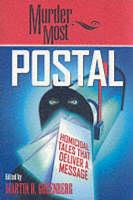 Murder Most Postal: Homicidal Tales That Deliver a Message (Paperback)