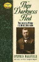 Then Darkness Fled: The Liberating Wisdom of Booker T. Washington - Leaders in Action (Paperback)