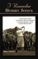 I Remember Bobby Jones (Paperback)