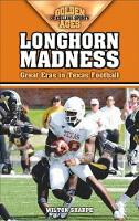 Longhorn Madness: Great Eras in Texas Football (Paperback)