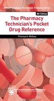 The Pharmacy Technician's Pocket Drug Reference (Paperback)