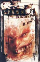 Spawn: Spawn Volume 8: Betrayal Of Blood Betrayal of Blood v.8 (Paperback)