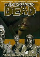 The Walking Dead Volume 4: The Heart's Desire (Paperback)