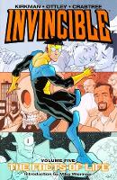 Invincible Volume 5: The Fact Of Life (Paperback)