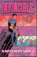Invincible Volume 6: A Different World (Paperback)