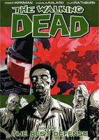 The Walking Dead Volume 5: The Best Defense (Paperback)