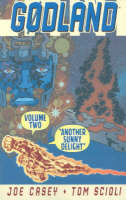 Godland Volume 2: Another Sunny Delight (Paperback)
