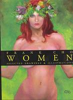 Frank Cho Women: Selected Drawings & Illustrations (Paperback)