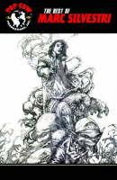 Top Cow's Best Of Marc Silvestri (Paperback)