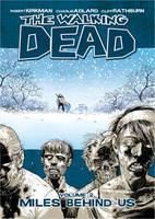 The Walking Dead Volume 2: Miles Behind Us
