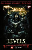 The The Darkness: The Darkness: Levels Levels (Paperback)