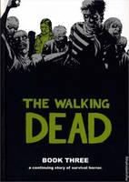 The Walking Dead Book 3 (Hardback)