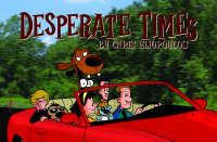 Desperate Times (Paperback)