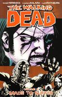 The Walking Dead Volume 8: Made To Suffer (Paperback)