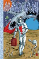 Madman Atomic Comics: Volume 1 (Hardback)