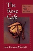 The Rose CafA: Love and War in Corsica (Paperback)