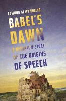 Babel's Dawn: A Natural History of the Origins of Speech (Hardback)