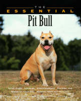 The Essential Pit Bull Terrier - Essential Guide S. (Paperback)