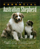 The Essential Australian Shepherd - Essential Guide S. (Paperback)