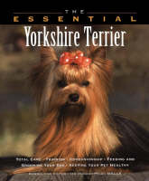 The Essential Yorkshire Terrier - Essential Guide S. (Paperback)