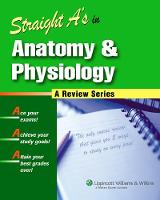 Straight A's in Anatomy and Physiology - Straight A's (Paperback)