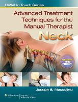 Advanced Treatment Techniques for the Manual Therapist: Neck - LWW in Touch Series (Paperback)