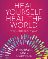Heal Yourself--Heal the World (Paperback)