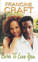 Born to Love You (Paperback)