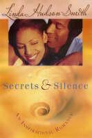 Secrets & Silence (Paperback)