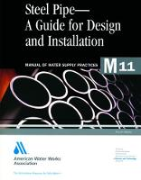 M11 Steel Pipe - A Guide for Design and Installation - Manual of Water Supply Practices (Paperback)