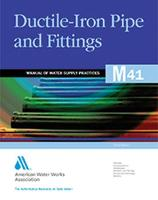 M41 Ductile-Iron Pipe and Fittings - Manual of Water Supply Practices (Paperback)