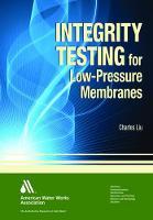 Integrity Testing for Low-Pressure Membranes (Hardback)