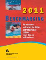 2011 Benchmarking Performance Indicators for Water & Wastewater Utilities