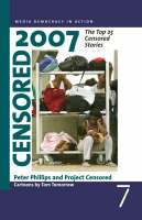 Censored 2007: The Top 25 Censored Stories (Paperback)