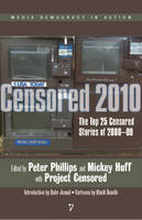 Censored 2010: The Top 25 Censored Stories of 2008-9 (Paperback)