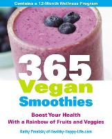 365 Vegan Smoothies: A healthy recipe for every day of the year (Paperback)