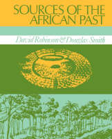 Sources of the African Past: Case Studies of Five Nineteenth-Century African Societies (Paperback)