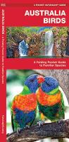Australian Birds: A Folding Pocket Guide to Familiar Species - Pocket Naturalist Guide Series
