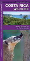 Costa Rica Wildlife: A Folding Pocket Guide to Familiar Species - Pocket Naturalist Guide Series