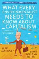 What Every Environmentalist Needs to Know About Capitalism (Paperback)