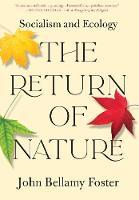 The Return of Nature: Socialism and Ecology (Hardback)