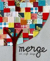 Merge: Art + Craft + Design (Hardback)