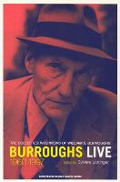 Burroughs Live: The Collected Interviews of William S. Burroughs, 1960-1997 - Semiotext(e) / Native Agents (Paperback)